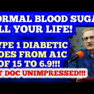 Have Normal Blood Sugar All Your Life! Type 1 diabetic slashes 8 points from A1c - Doc is silent!
