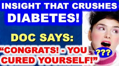 The Simple Insight That Crushes Diabetes, and the Deception That Keeps Diabetics Diabetic!