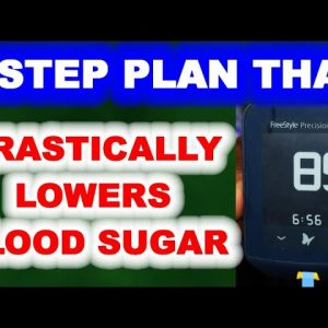 3-Step Plan Which Drastically Lowers Blood Sugar