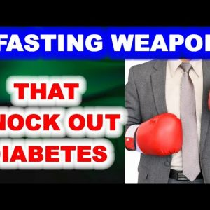 4 Fasting Tools that Knock Out Diabetes!