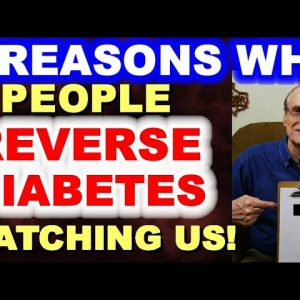7 Reasons Why So Many Reverse Their Diabetes Watching This Channel