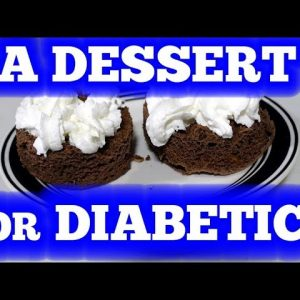 A Dessert a Diabetic can Love! - Chocolate Cake for diabetics