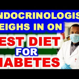 An Endocrinologist Weighs In on Best Diabetes Treatment