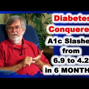 Beat Diabetes: A1c slashed from 6.9 to 4.2 in six months!