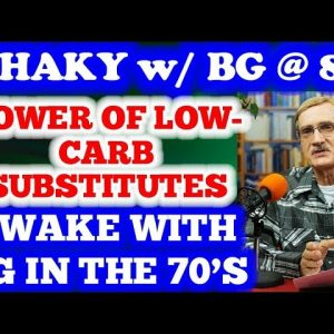 Beat Diabetes: The Power of Low-Carb Substitutes, BG in  70's in morning!