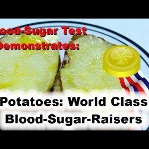 Blood-sugar Raising Champion: Potatoes beat candy bars