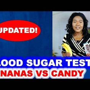 Blood Sugar Test: BANANAS VS CANDY BARS (updated)