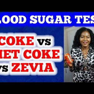 Blood Sugar Test: Coke vs Diet Coke vs Zevia