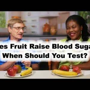 Blood Sugar Test: Fruit & The Diabetic. Does fruit raise blood sugar?