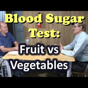 Blood Sugar Test: Fruit vs Vegetables - You can beat diabetes!