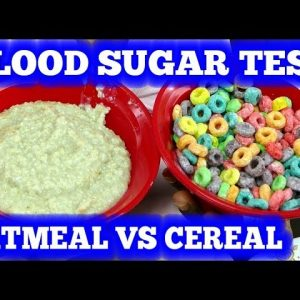 Blood Sugar Test - Oatmeal vs Froot Loops