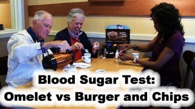 Blood Sugar Test with Fred & Lynda Part 2: omelet (vs burger & chips)