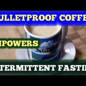 Bulletproof Coffee Empowers Intermittent Fasting
