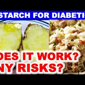 Can A High-Starch Diet Conquer Diabetes? And are Nuts Good for Diabetes?