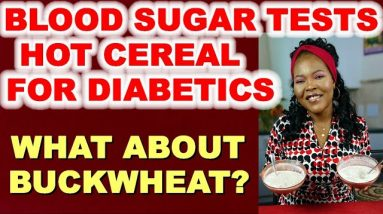 Can Hot Cereal Work for Diabetics? What About Buckwheat?