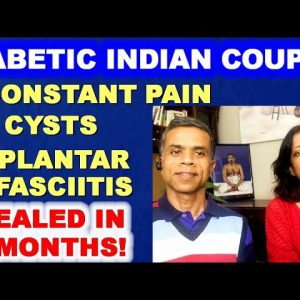 Diabetic Indian Couple with terrible joint pain other complications - healed in 3 months!