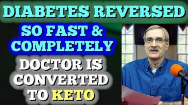 Diabetes is Reversed So Fast - Doctor is converted to Keto