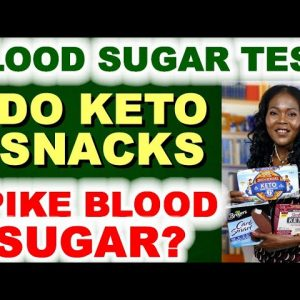 Do Keto Snacks/Foods Spike Blood Sugar?