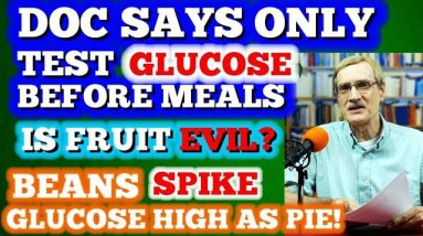 """Doc Says: """"Don't Test After Eating!"""" / Is Fruit Evil?"""