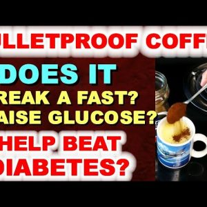 "Does ""bulletproof coffee"" break your fast?"