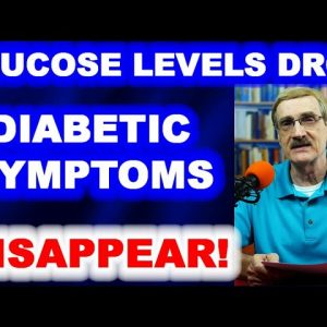 Glucose Levels Drop - Diabetic Symptoms Disappear!