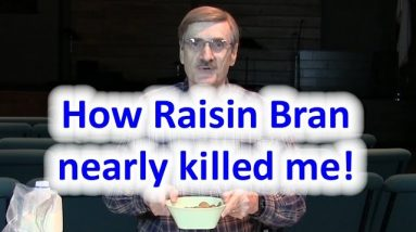 How Raisin Bran  nearly killed me - and how you can beat diabetes