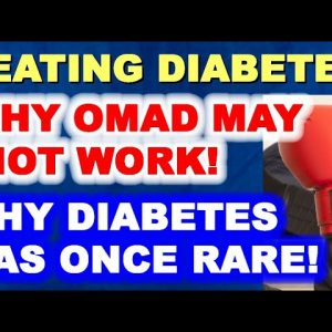 Reversing Diabetes - Why Even OMAD (1 Daily Meal) Can Fail! / FDR's Election and Diabetes