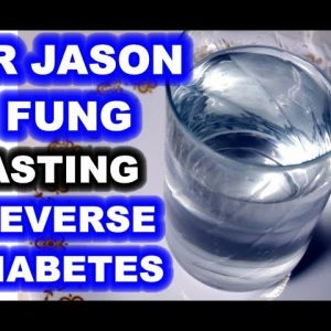 Intermittent Fasting - Looking at the Views of Dr. Jason Fung