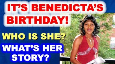 It's Benedicta's Birthday! Who is She? What's Her Story?