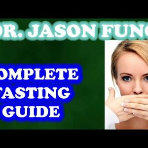 Jason Fung - More of his views on FASTING
