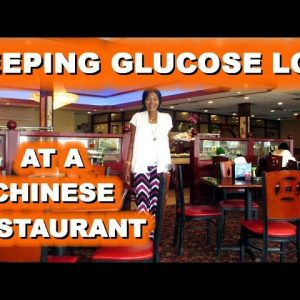 Keeping Glucose Low - at a Chinese Restaurant