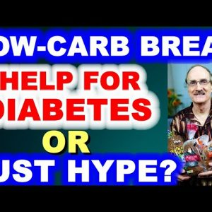 Low-Carb Bread - Help for Diabetes - or Just Hype?