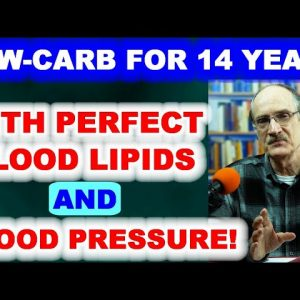 Low-Carbber for 14 Years with Perfect Blood Lipids and Blood Pressure!