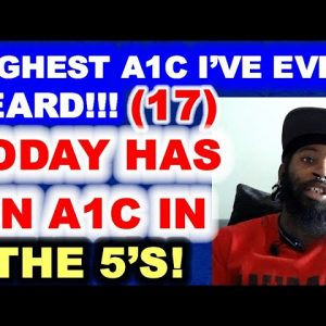 The Highest A1c I've Ever Heard - But Today He's in the 5's!