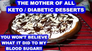 The Mother of all Keto / Low Carb / Diabetic Desserts