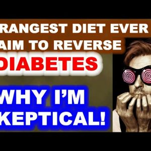The Strangest Diet to Claim to Reverse Diabetes