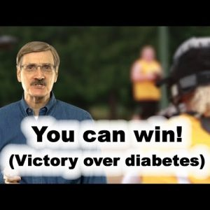 You can win! You can beat diabetes and get your blood sugar under control.