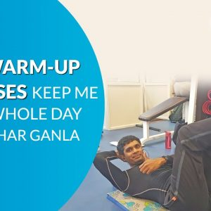 Warm up Routine Exercises | Dr Malhar Ganla | Freedom from Diabetes