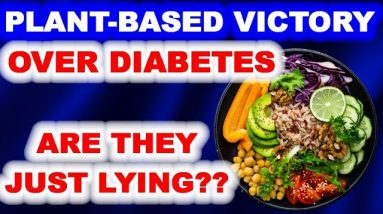 What About the Plant-based Testimonies of Beating Diabetes?